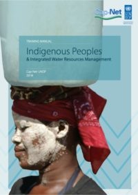 Indigenous Peoples & Integrated Water Resources Management