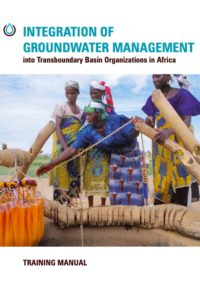 Integration of Groundwater Management: Into Transboundary Basin Organizations in Africa